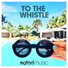 AYTO Ft. Kelsey B - To The Whistle (Tropical Edit by EricPi)