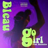 Go Girl (Prod. Dinesstro) *LYRICS IN DESCRIPTION VIA GENIUS*