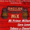 FULL MIX - Mi Primer Millon/Cara Luna/Tabaco y Chanel |+DJs_Jhonny Morocho & Kylder_mayuri | Bacilos