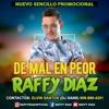 "RAFFY DIAZ - De Mal En Peor ""Bachata 2018"""