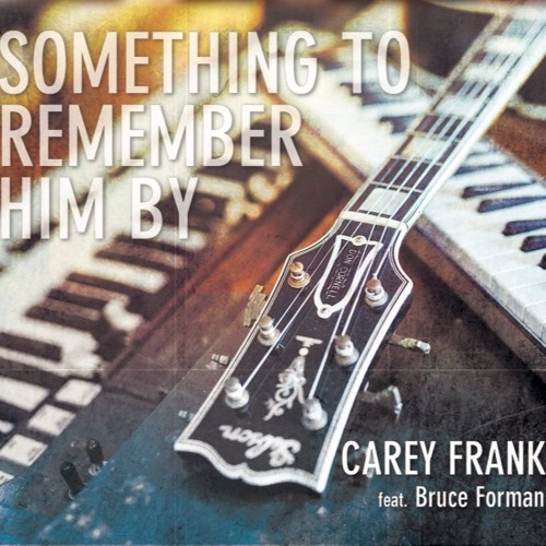 Something To Remember him By