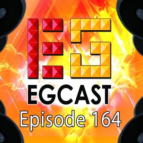#EGCast: Episode 164 - إخنقتــني العبـــرة