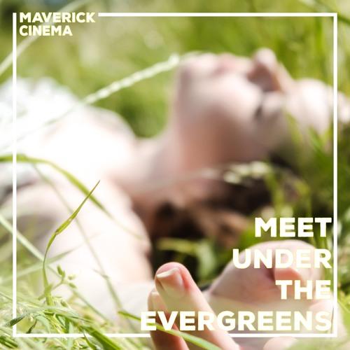 Meet Under The Evergreens