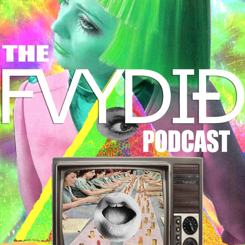 FVYDID Podcast #043 BRB Takeover