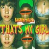 That's My Girl (Prod by. Goodnite, Jewel Tones, Psolomon Williams) mp3