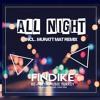 Findike - All Night (Muratt Mat Remix) Out Now !