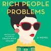 Rich People Problems: A Novel by Kevin Kwan | Audiobook Online