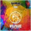LordBad - Spy