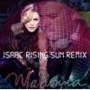 Madonna Isaac Rising Sun Remix 2017
