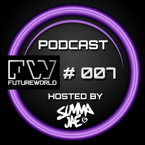 Futureworld Podcast 007 - Summa Jae