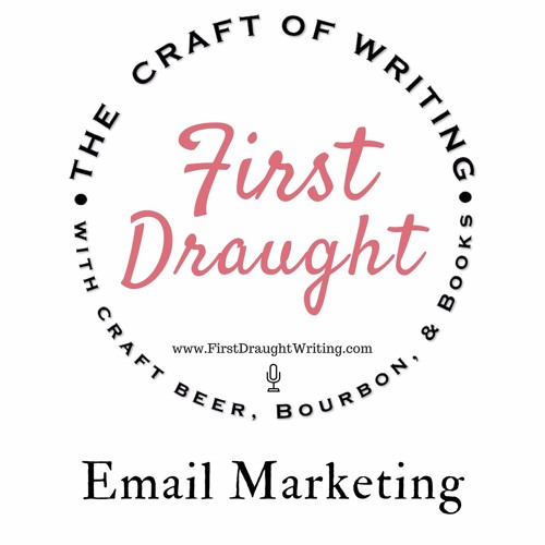 Email Marketing (Part 2 of Book Marketing Series)
