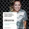 Bench Presents Camilo Franco Show On Ibiza Global Radio w/ Lena Estetica - 20/09/2017