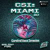 CSI Miami 2017 [WALSHY FIRE x RYAN SAYEED]