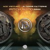 Ace Ventura - Altern8 Patterns (Pitch Bend Remix)- Out 16 Oct!