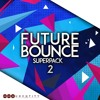 Future Bounce Superpack 2 [Beatport #3 Top 10]