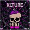 KLTURE - Lost In My Mind (Original Mix)[#37 in Beatport Top 100 Big  Room Charts]