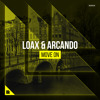 LoaX & Arcando - Move On