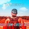 Moerv's Daily EDM-Liveset #12