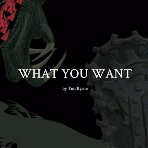 'What You Want' by Tim Byrne, read by Michael Sheen