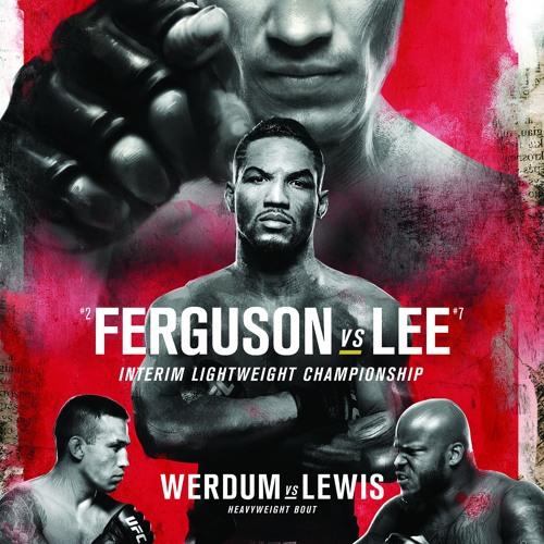 UFC 216 – FERGUSON VS LEE EPISODE