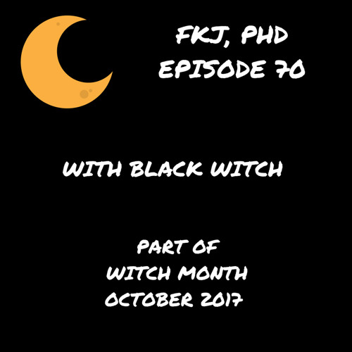 EP 70 with Black Witch