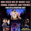 FOR DJs - 5 DISCO MEGA HITS - DONNA SUMMER AND FRIENDS MINI MIX MARIO TAZZ