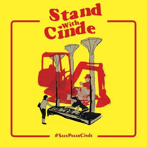 Stand With Cinde: Save Pasar Cinde