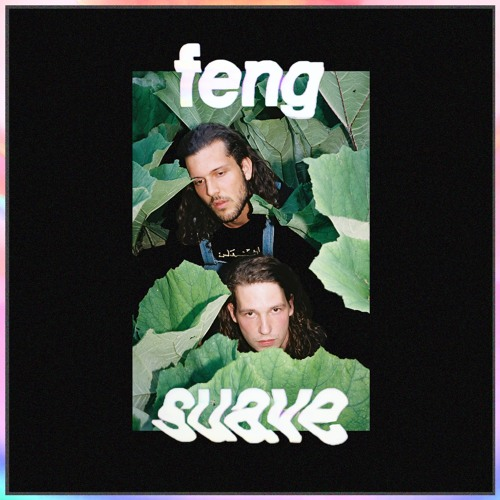 Feng Suave EP