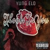 Yung Elo x Thanks To You