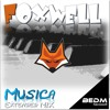 Foxwell - Musica (Extended Mix)[FREE DOWNLOAD]