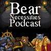 Bear Necessities Podcast - Episode 3