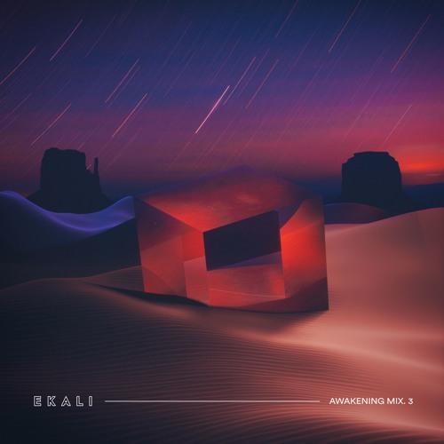Ekali Awakening Mix
