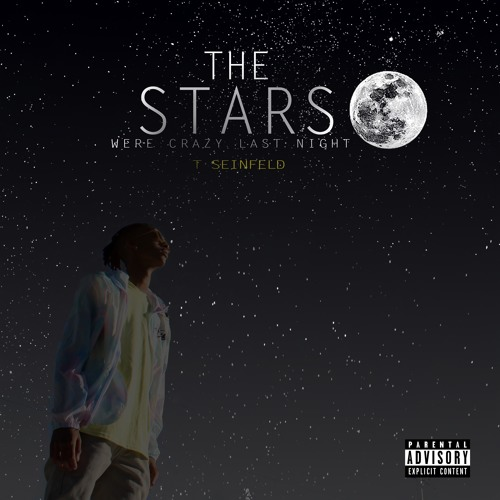 The Stars Were Crazy Last Night