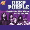 Deep Purple - Smoke On The Water (Syska Remix) Preview No Master