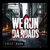 - We Run The Roads - Feat Big Ven