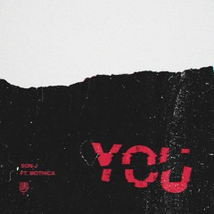 You (feat. Mothica)