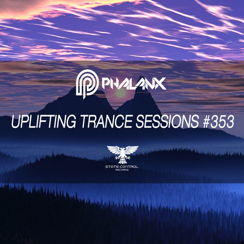 DJ Phalanx - Uplifting Trance Sessions EP. 353 / aired 3rd October 2017