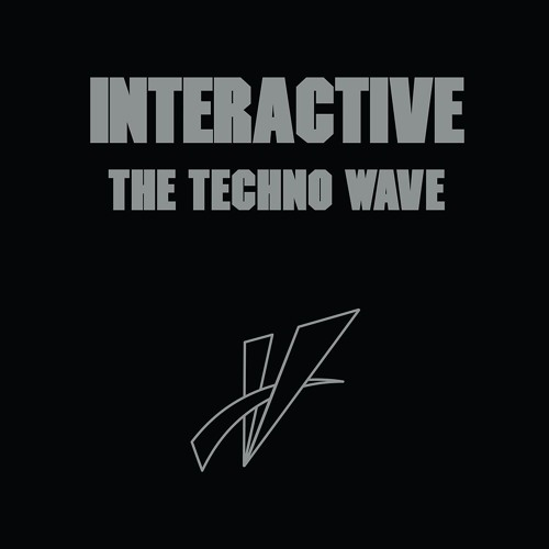 Interactive - The Techno Wave (Ancient Methods Remix)