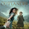 02 - Bear McCreary (feat. Raya Yarbrough) - Outlander - The Skye Boat Song (Castle Leoch Version)