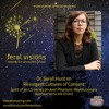 Dr. Sarah Hunt on Resurgent Cultures of Consent (Feral Visions Ep. 1)