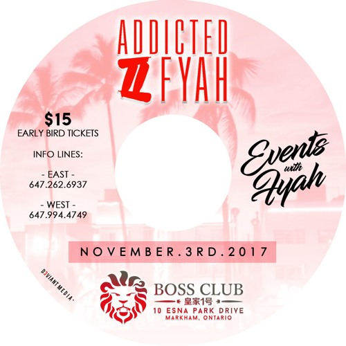 ADDICTED 2 FYAH [EXTENDED CD MIX] @FYAHBLAZIIN (OCT 2017)