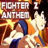 SSJ9K - The Fighter Z Anthem!