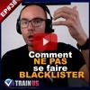 EP#38 : Comment ne pas se faire blacklister