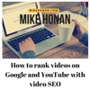 How to rank videos On Google And Youtube With Video SEO