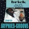 BRICK - Dazz (Jayphies-Groove) 2017