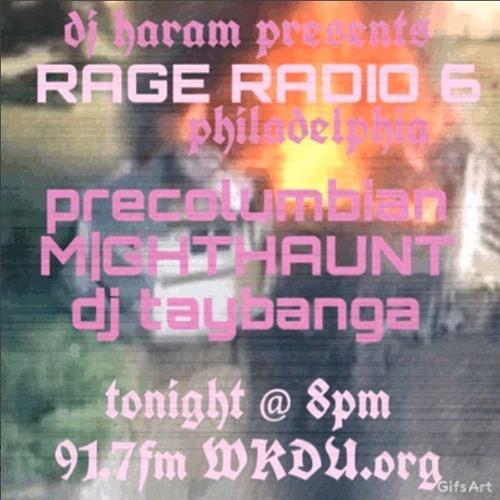 RAGE RADIO no.6 9/19/2017