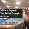 5 Tips To Improve Your Follow Through on Plans