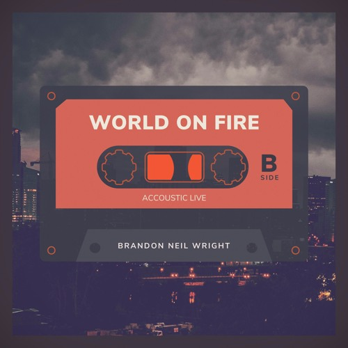 World On Fire Accoustic Live
