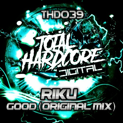 OUT NOW!!! *THD039* Riku - Good (Original Mix)