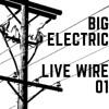 Live Wire 01